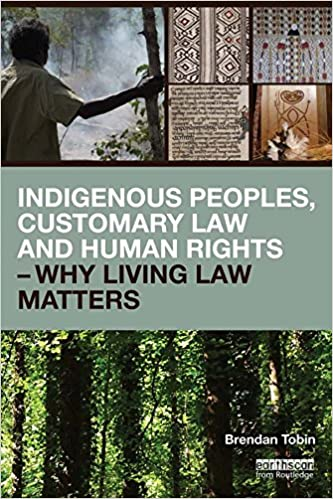 brendan_tobin_indigenous_peoples_customary_law_and_human_rights.jpg